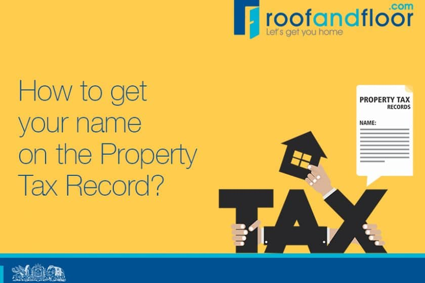 How to Enter Your Name on the Property Tax Record – RoofandFloor Blog