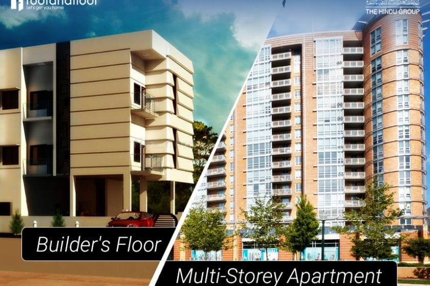 Builder S Floor Vs Multi Y Apartment Everything You Need To Know