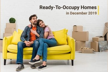 5 Projects That Will be Ready-To-Occupy by December 2019