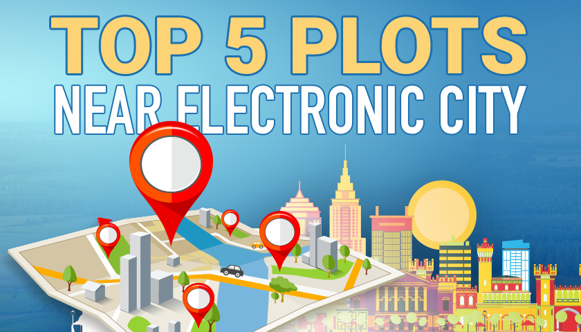Top 5 Plots Near Electronic City
