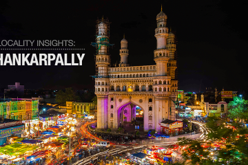 Shakarpally: The Perfect Area for Investing in a Home