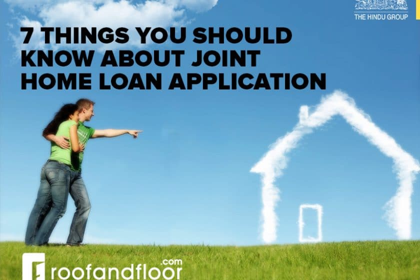 7 things you should know about joint home loan application