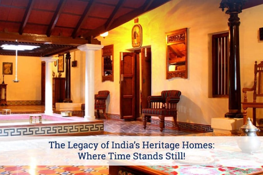 Legacy Of India S Heritage Homes Where Time Stands Still Roofandfloor Blog